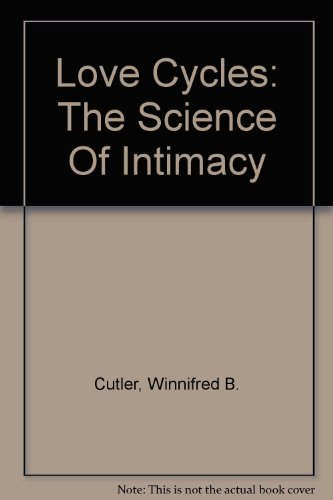 9780965175302: Love Cycles: The Science Of Intimacy