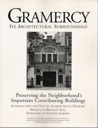 9780965176309: Gramercy, Its Architectural Surroundings: Preserving the Neighborhood's Important Contributing Buildings