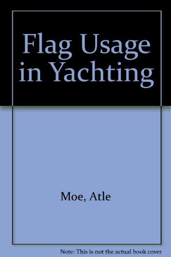 9780965178129: Flag Usage in Yachting