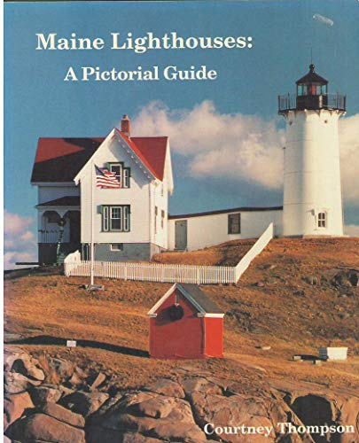 9780965178617: Maine Lighthouses: A Pictorial Guide