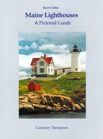 9780965178631: Maine Lighthouses: A Pictorial Guide
