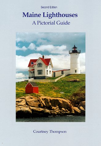 9780965178648: Maine Lighthouses: A Pictorial Guide