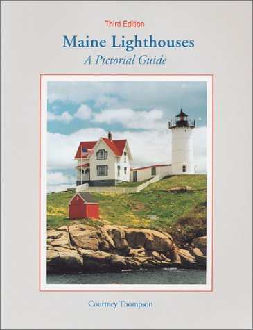 9780965178693: Maine Lighthouses: A Pictorial Guide