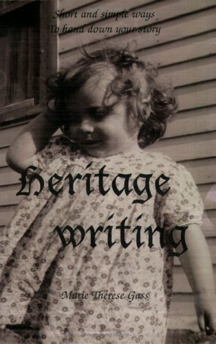 9780965181648: Heritage Writing: Short and Simple Ways To Hand Down Your Story