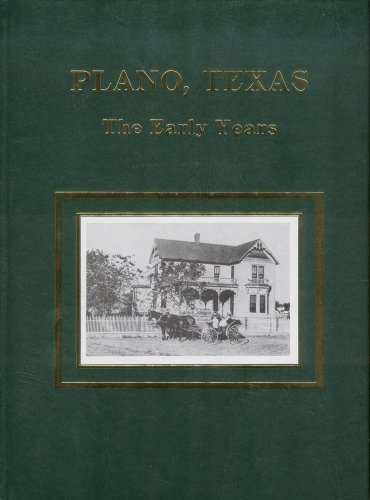 9780965184106: Plano, Texas: The Early Years