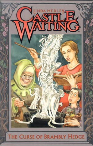 9780965185226: Castle Waiting The Curse Of Brambly Hedge