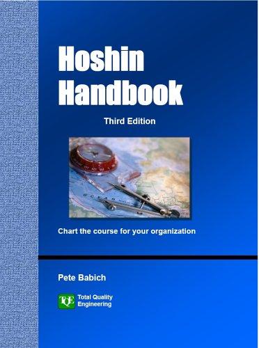 Hoshin Handbook, Third Edition: Pete Babich
