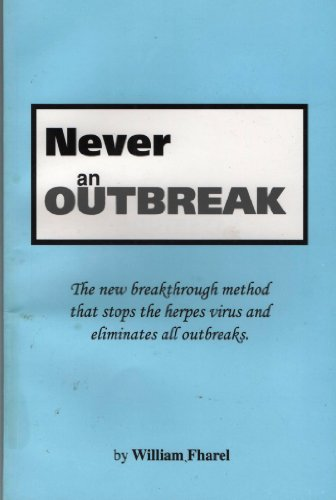9780965187503: Title: Never an Outbreak The New Breakthrough Method that