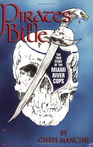 Pirates in Blue: Chris Mancini