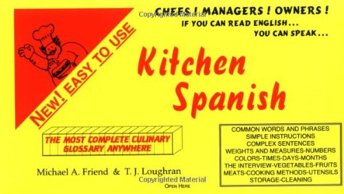 9780965190107: Kitchen Spanish - a Quick Phrase Guide of Kitchen and Culinary Terms