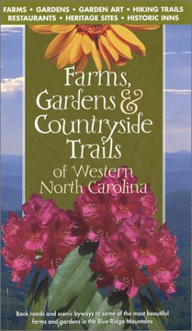 9780965190534: Farms, Gardens & Countryside Trails of Western North Carolina 1st Edition