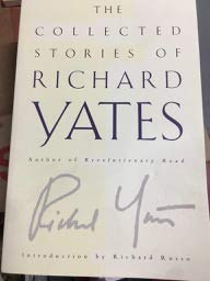 9780965191210: The Collected Short Stories of Richard Yates