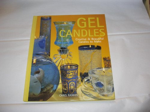 9780965191371: Gel Candles - Creative & Beautiful Candles To Make
