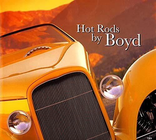 Hot Rods by Boyd (0965200566) by Boyd Coddington; Tony Thacker