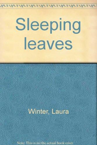 Sleeping Leaves: Winter, Laura