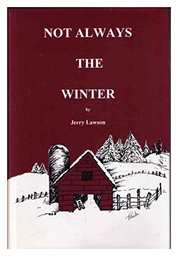 Not Always The Winter: Jerry Lawson; Paula