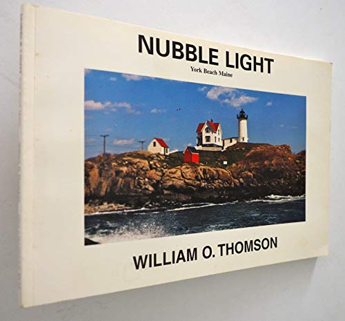 NUBBLE LIGHT (SIGNED BY THE AUTHOR AND INSCRIBED BY BARBARA FENNIMORE): Thomson, William O.
