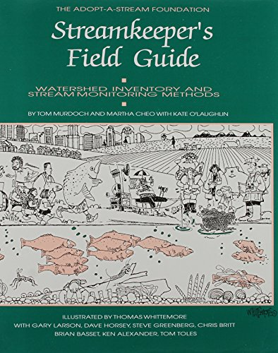 9780965210904: The Streamkeeper's Field Guide: Watershed Inventory and Stream Monitoring Methods