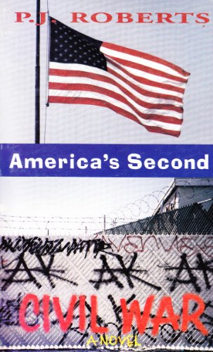 9780965211901: America's Second Civil War: A Futuristic Novel of Society in the United States