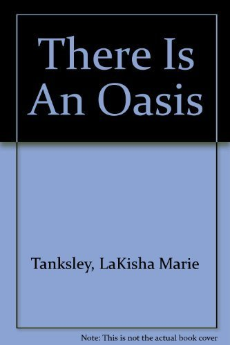 9780965213400: There Is An Oasis