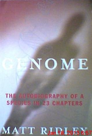 9780965213677: Genome; The Autobiography of a Species in 23 Chapters