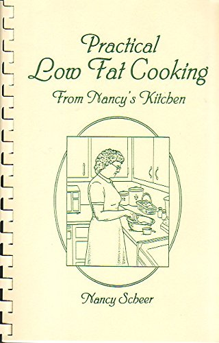 9780965215992: Practical Low Fat Cooking from Nancy's Kitchen - 1997 Printing