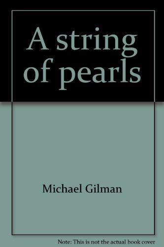 A String of Pearls: 108 Meditations on: Gilman, Michael