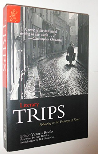 Literary Trips : Following in the Footsteps of Fame