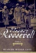 9780965219167: Eleanor Roosevelt. Volume One, 1884-1933