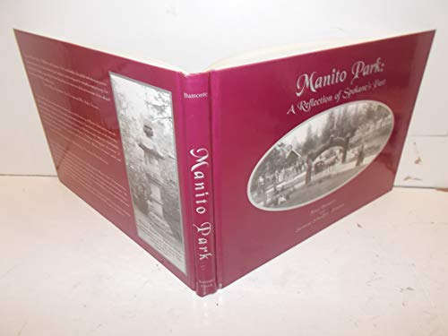 Manito Park: A reflection of Spokane's past