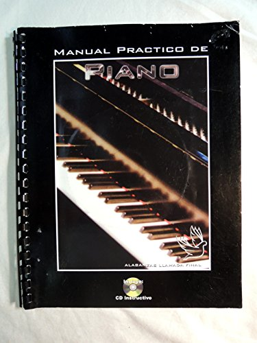 Manual Practico De Piano: Ivan Delgado