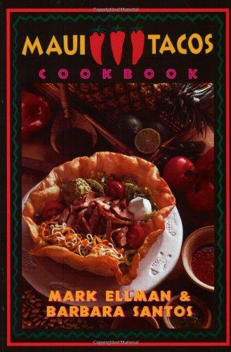 9780965224338: Maui Tacos Cookbook