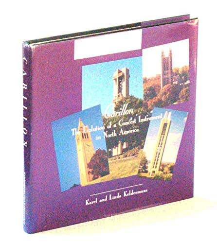 Carillon: The evolution of a concert instrument in North America: Keldermans, Karel