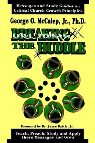 9780965226219: Breaking the Huddle