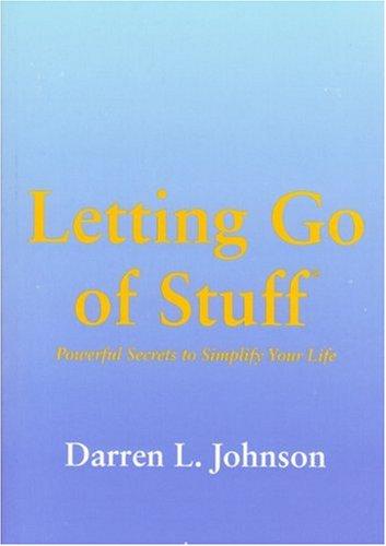 Letting Go of Stuff®: Darren L. Johnson.