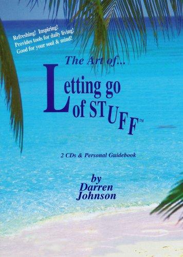 The Art of Letting Go of Stuff: Darren L. Johnson