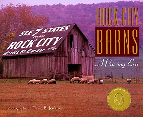 Rock City Barns: A Passing Era: Jenkins, David B.