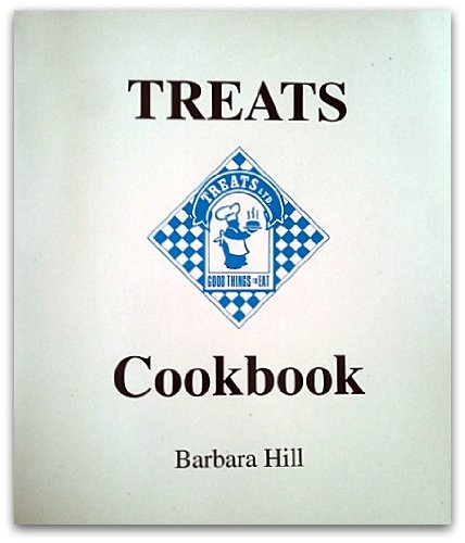 Treats Cookbook (0965232409) by Barbara Hill