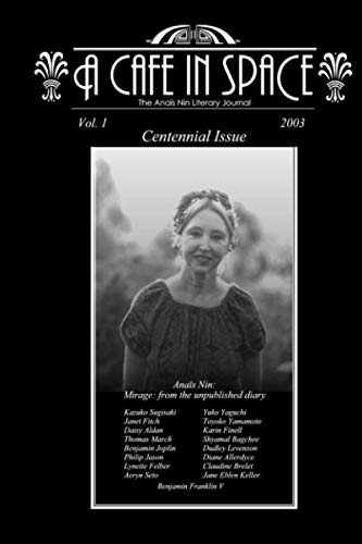 9780965236485: 2: A Cafe in Space: The Anais Nin Literary Journal, Vol. 1 (Paperback) (French Edition)