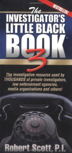 The Investigator's Little Black Book 3: Scott, Robert
