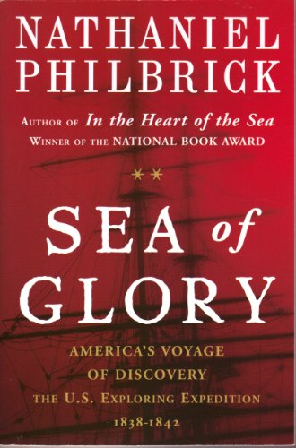 9780965242059: Sea Of Glory - America's Voyage Of Discovery, The U.S. Exploring Expedition
