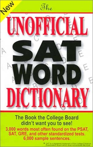 9780965242257: The Unofficial SAT Word Dictionary