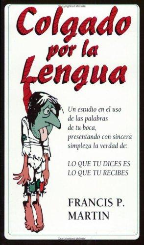 9780965243315: Hung by the Tongue/Colgado por la Lengua