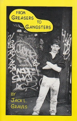 9780965243414: From greasers to gangsters: Four decades of delinquents