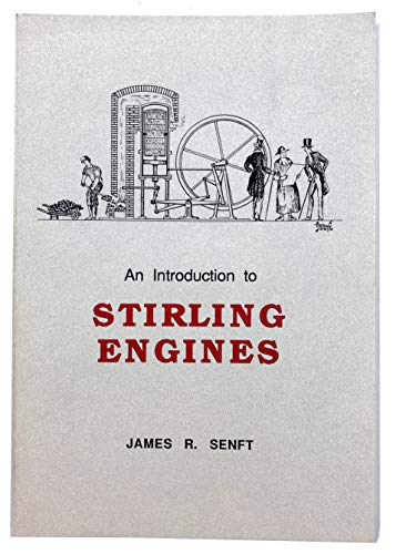 9780965245500: An Introduction to Stirling Engines