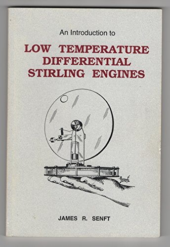 9780965245517: An Introduction to Low Temperature Differential Stirling Engines