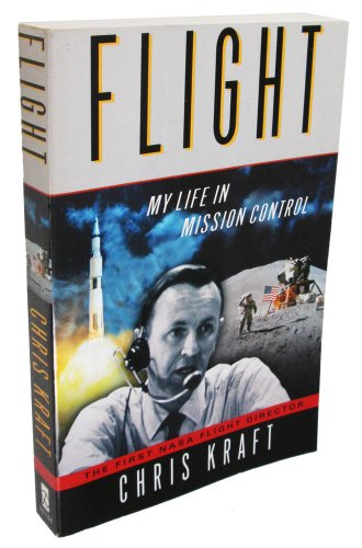 9780965250030: FLIGHT: My Life in Mission Control