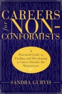 9780965250054: Careers for Non-Conformists: A Practical Guide to Finding and Developing a Career Outside the Mainstream