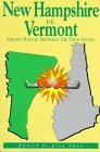 New Hampshire Vs. Vermont: Sibling Rivalry Between the Twin States