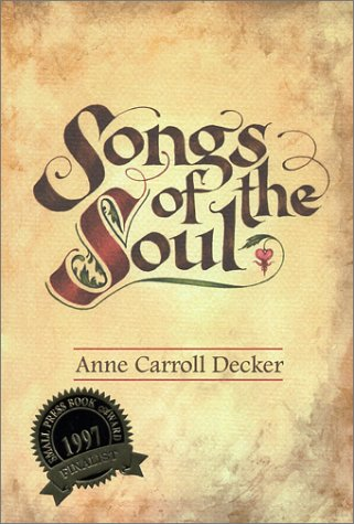 Songs of the Soul: Anne C. Decker